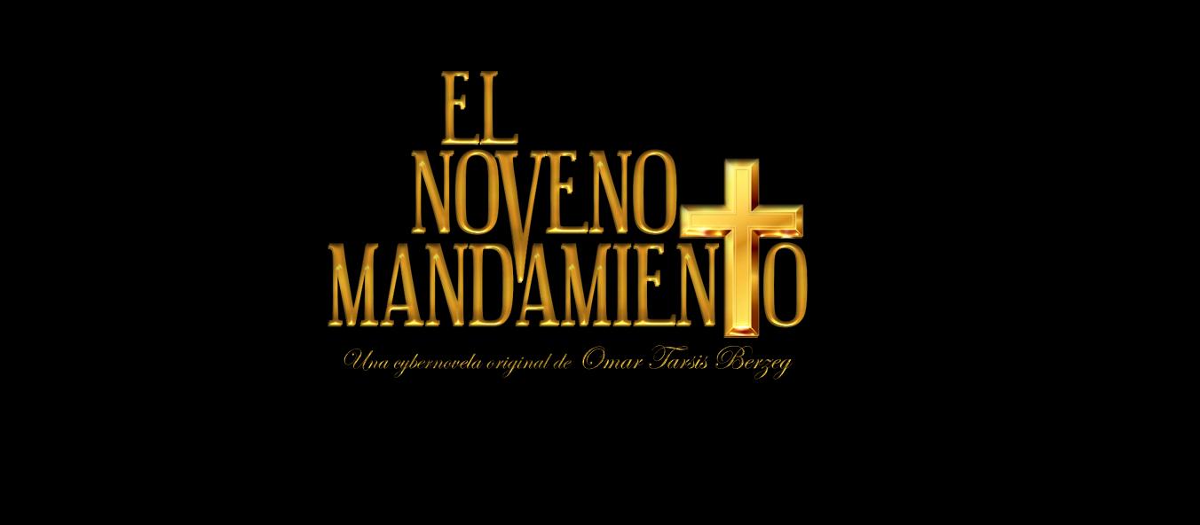 EL NOVENO MANDAMIENTO