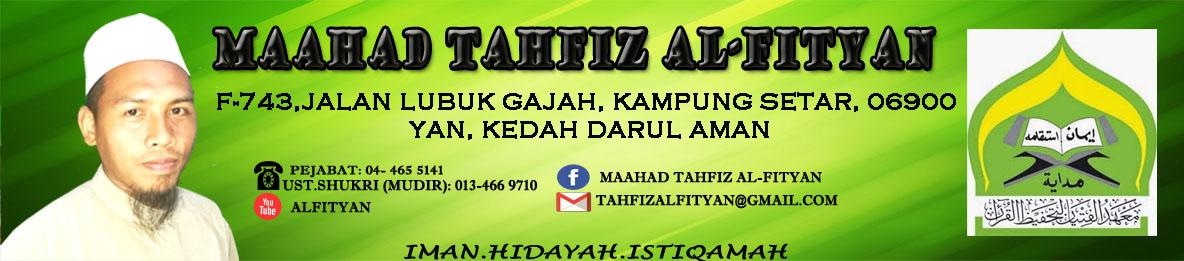 MAAHAD TAHFIZ AL-FITYAN