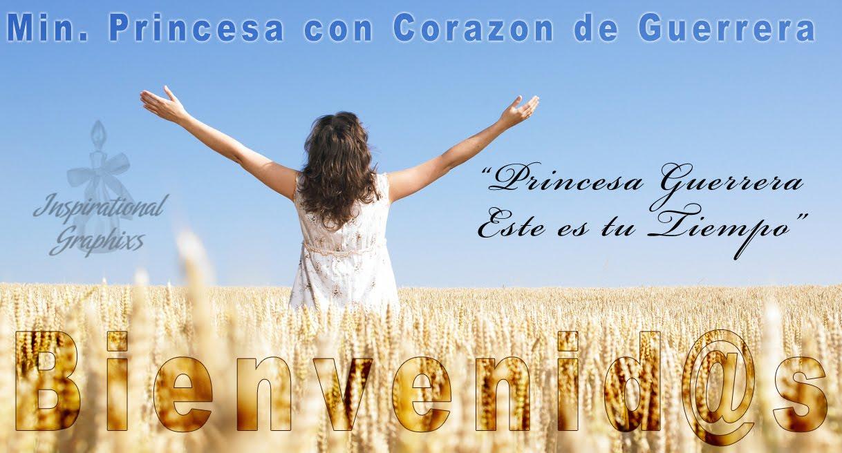 Ministerio Princesa con Corazon de Guerrera