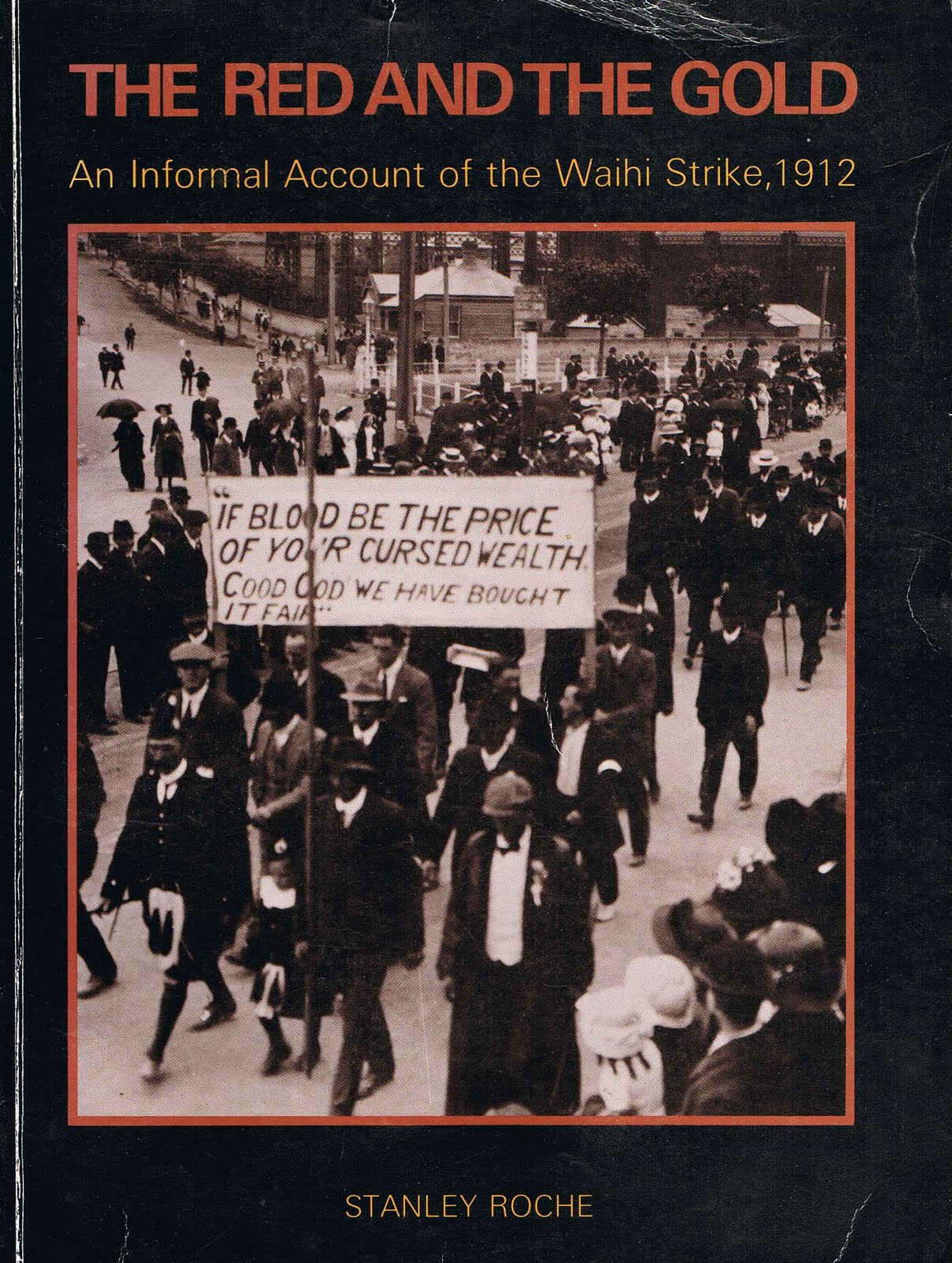 Thames NZ Genealogy Resources: Waihi Miners' Strike 1912