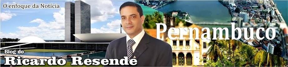 BLOG DO RICARDO RESENDE - O ENFOQUE DA NOTÍCIA