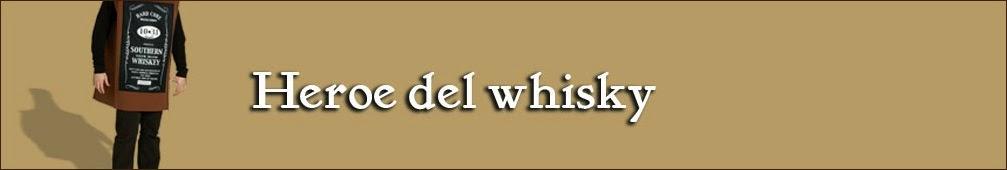 Heroe Del Whisky