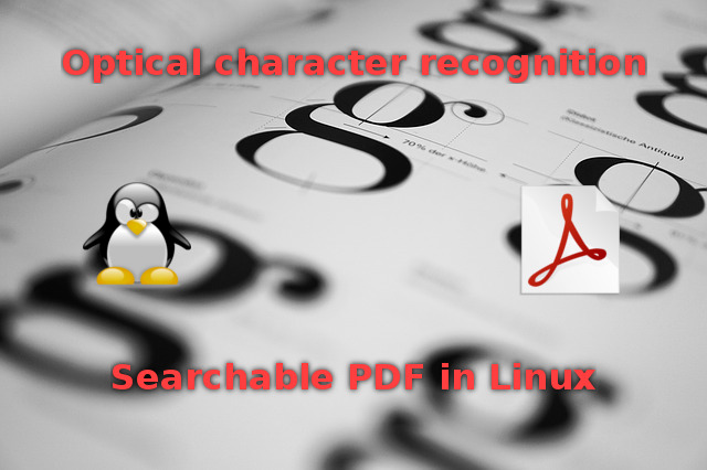 How to OCR to searchable PDF in Linux