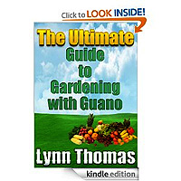 The Ultimate Guide To Gardening With Guano by Lynn Thomas 5 out of 5 stars £1.02