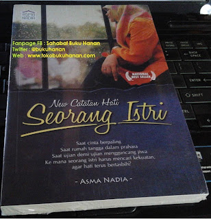 Buku : New Catatan Hati Seorang Istri : Asma Nadia