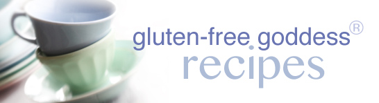 Gluten-Free Goddess® Recipes: Gluten-Free Wheat-Free ...