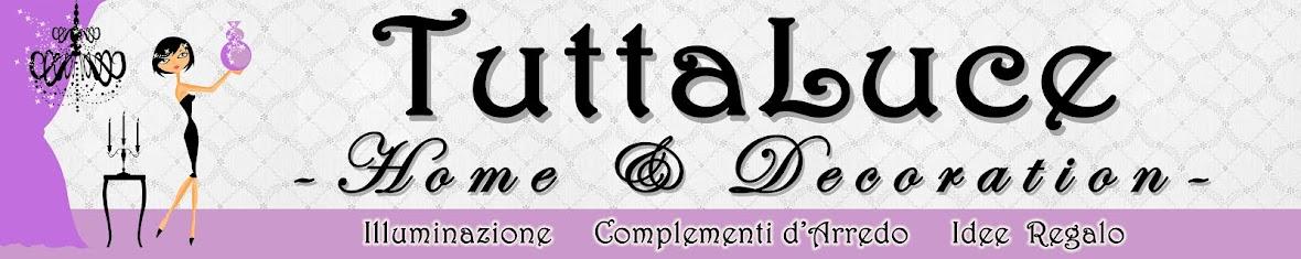 Tuttaluce Home & Decoration