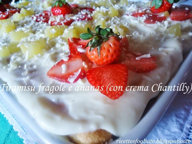 tiramisu' fragole e ananas con crema chantilly