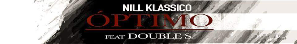 Nill Klassico Ft. Double S - Optimo (Rap) [Download]