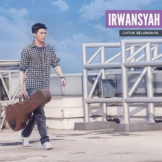 Irwansyah - Untuk Selamanya (Full Album 2013)