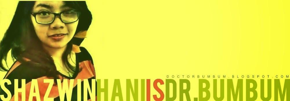 ShazwinHani Is DoctorBumbum