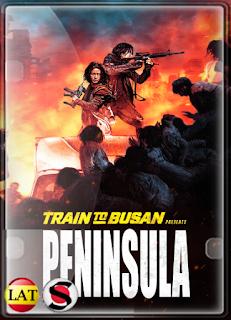 Estación Zombie 2: Península (2020) FULL HD 1080P LATINO/COREANO/INGLES