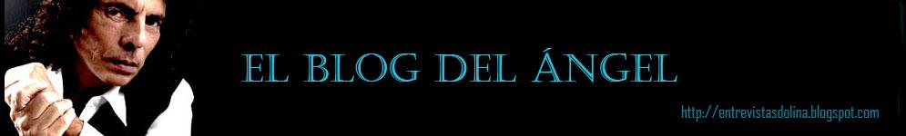 Entrevistas Dolina - El Blog del Angel