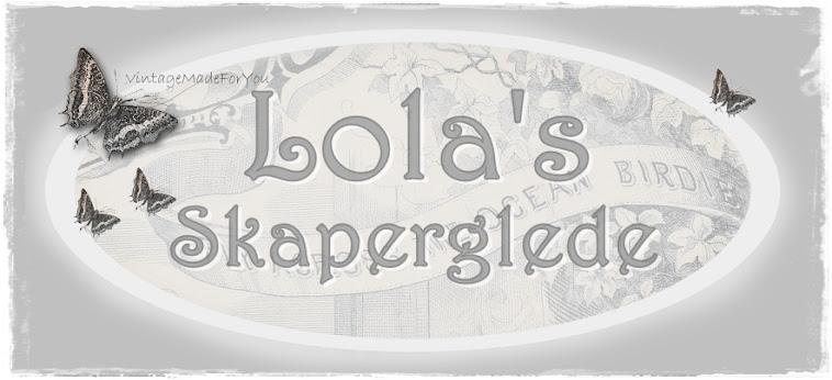 Lola's skaperglede