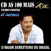 CD-AS 100 MAIS ZEZO - O MAIOR SERESTEIRO DO BRASIL-CD-SEM VINHETAS