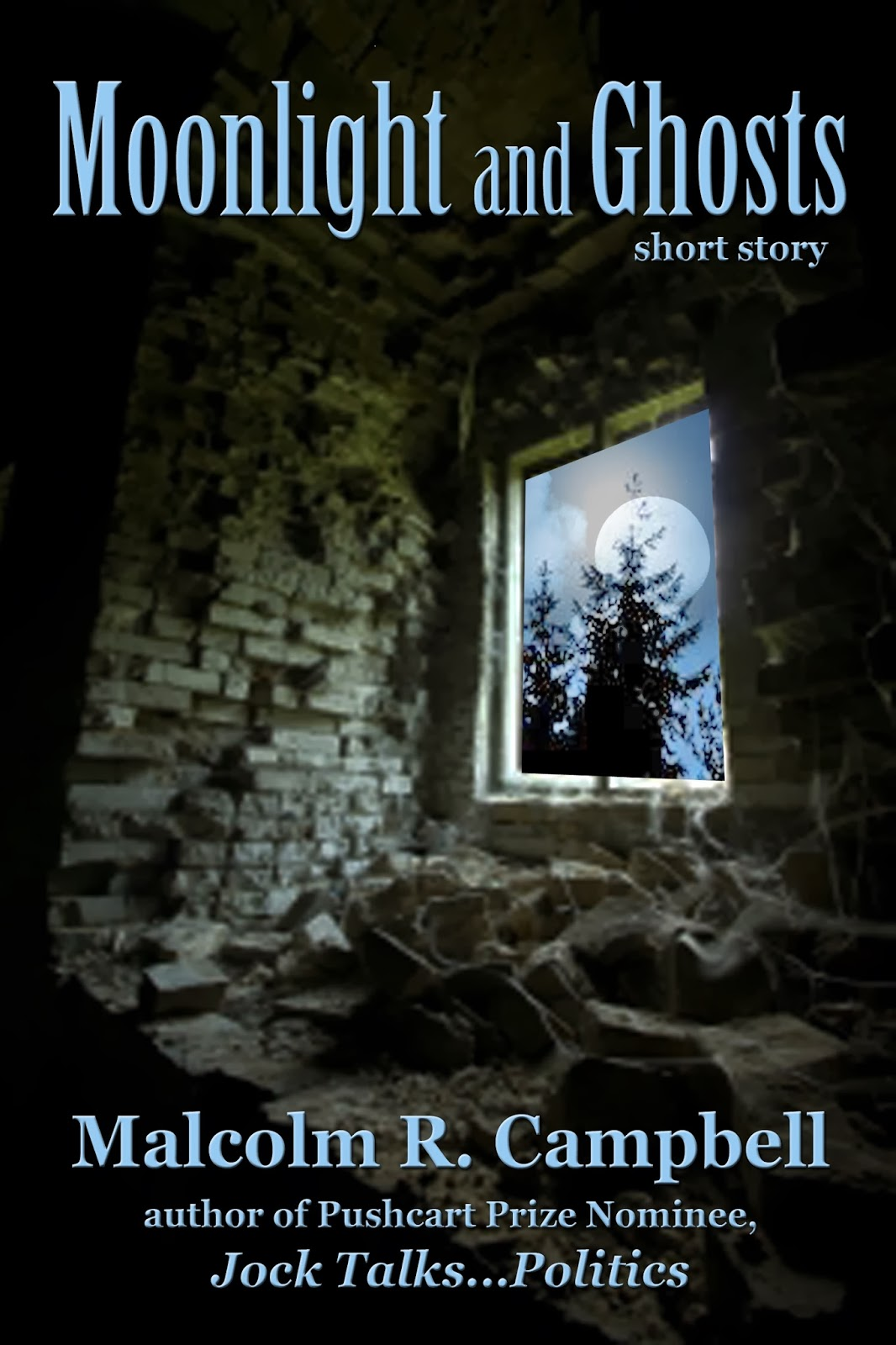 http://www.amazon.com/Moonlight-Ghosts-short-Malcolm-Campbell-ebook/dp/B009HLO11M/ref=sr_1_1?ie=UTF8&qid=1392831849&sr=8-1&keywords=moonlight+and+ghosts+campbell