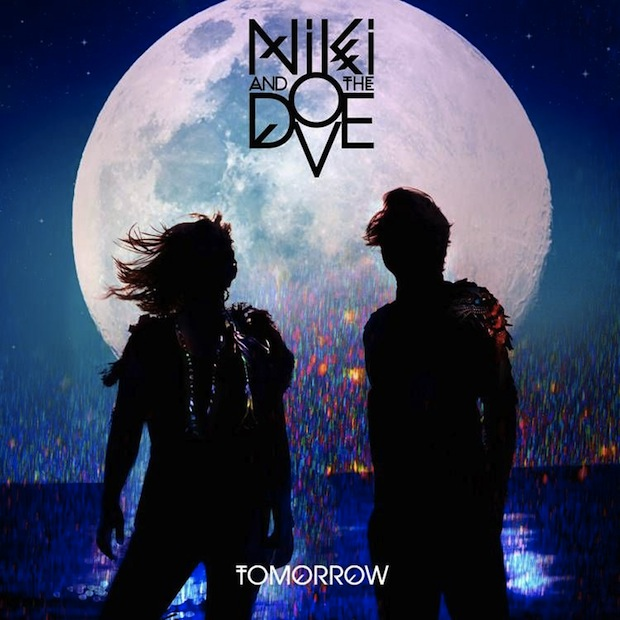 Niki and The Dove Tomorrow