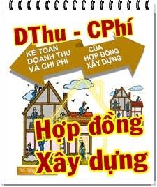 Doanh Thu -  Chi Phí - HĐồng Xây Dựng