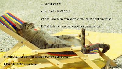 Urlaubshinweis vom Monteur für Katzennetz