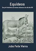 Livro Equideos: Da pré-história as áreas urbanas do século XXI