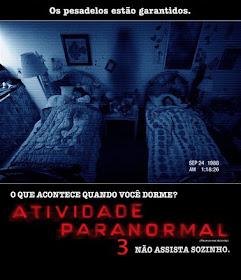 Atividade Paranormal 3  Dublado (2011)