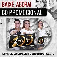 Baixar CD - Forró 100% [Lançamento] 2013