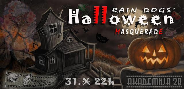 "Rain dogs na ""Halloween maskembalu"" u Akademiji 28"