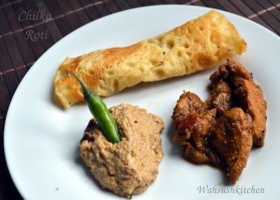 Chilka Roti, Chawal ki roti, Rice roti
