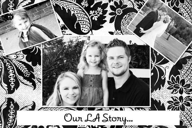 Our LA Story...