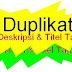 Perbaiki Corrupt Duplikat Titel dan Deskripsi