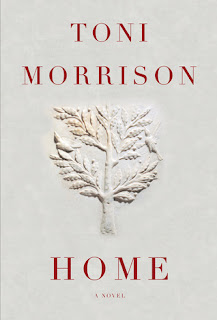 The cover of Home by Toni Morrison. The cover is white. The author's name is at the top and the title at the bottom. In the middle is a tree with two birds in it.