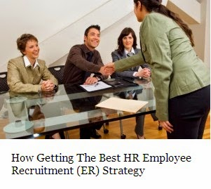 How Getting The Best HR Employee Recruitment (ER) Strategy 1