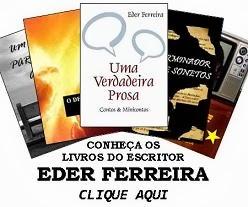 Adquira os livros do Escritor Eder Ferreira