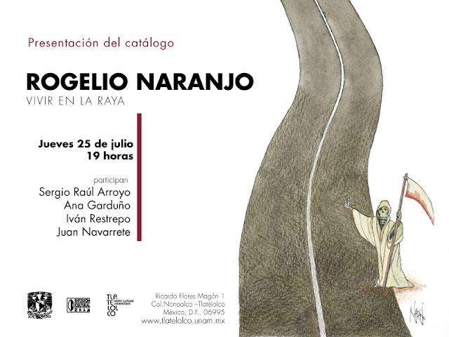 Presentan catálogo sobre exposición de Rogelio Naranjo en CCU Tlatelolco
