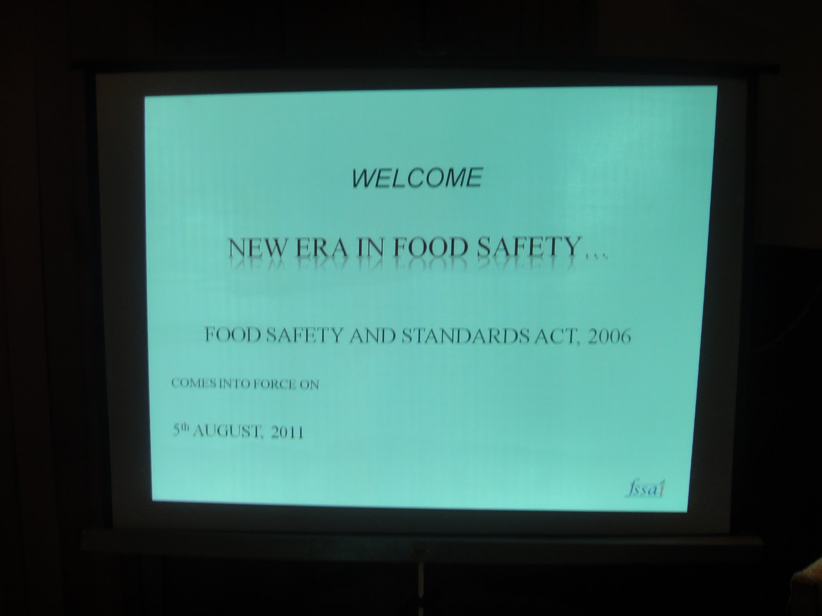 Food Safety and Standards Authority of India: August 2011