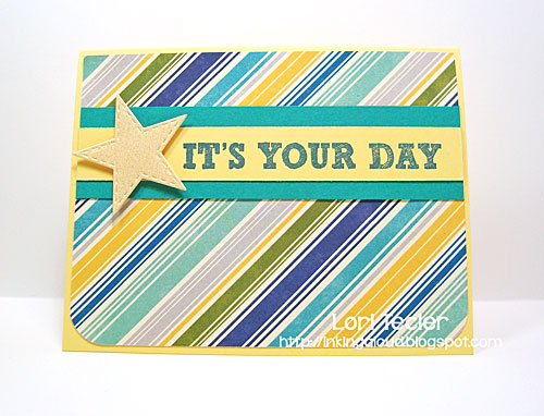 It's Your Day card-designed by Lori Tecler/Inking Aloud-stamps from My Favorite Things
