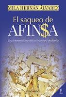 """""""El Saqueo de Afinsa - Una intervención político financiera de diseño"""""""