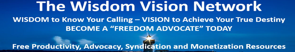 Wisdom and Vision - The Ultimate Advocacy Portal