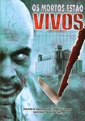 Filme Os Mortos Estão Vivos Dublado AVI DVDRip