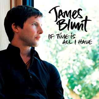 James Blunt - If Time Is All I Have Lyrics