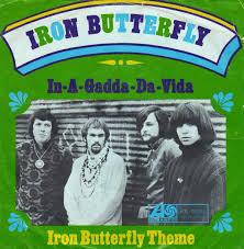 IRON BUTTERFLY: Η ΙΣΤΟΡΙΑ ΤΟΥ ΤΡΑΓΟΥΔΙΟΥ - IN- A-GADDA-DA-VOIA