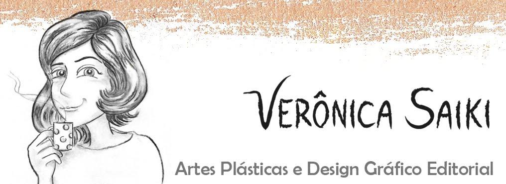 Verônica Saiki - Artes Plásticas e Designer