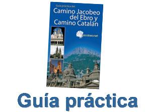 Guía práctica del Camino del Ebro y Camino Catalán
