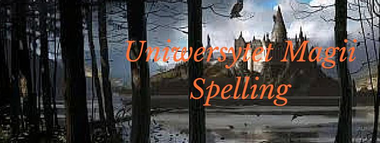 Uniwersytet Magii Spelling