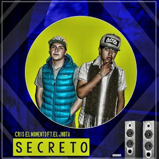 Cris El Del Momento Feat El Jhota - Secreto