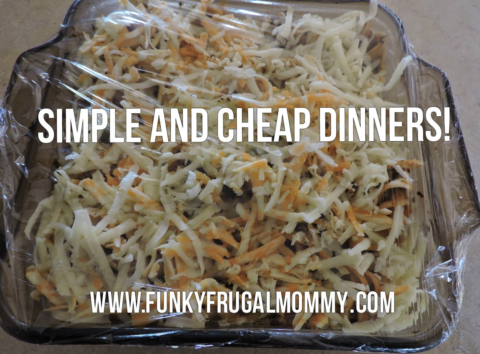 funky frugal mommy simple and cheap dinners