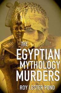(TRILOGY) THE EGYPTIAN MYTHOLOGY MURDERS (Kindle and paperback)