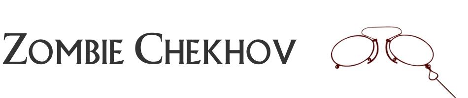Zombie Chekhov