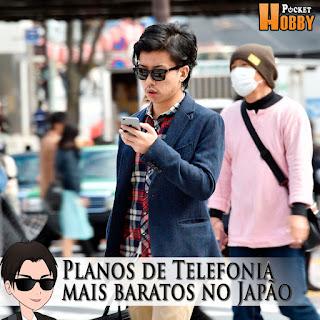 Pocket Hobby - www.pockethobby.com - Planos de Telefonia mais baratos no Japão