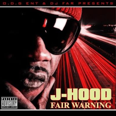 J-Hood-Fair_Warning-(Bootleg)-2011